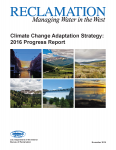 Bureau of Reclamation Releases Report on Actions the Bureau Is Undertaking to Meet the Challenges of Climate Change On Western Water Supplies