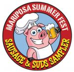 """Mariposa Friends of the Fairgrounds to Host 5th Annual """"Sausage & Suds Sampler"""" on June 25, 2016"""