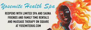 "'Click' Here to Visit: 'Yosemite Bug Health Spa', Now Open. ""We provide a beautiful and relaxing atmosphere. Come in and let us help You Relax"""