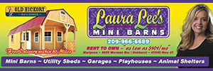 'Click' for More Info: Laura Lee's Now Offers Mini Barns in Mariposa & Oakhurst Locations… Rent to Own - FREE Delivery Within 30 Miles, Order by Phone