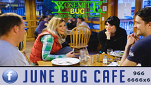 'Click' here to visit the 'June Bug Cafe' at the Yosemite Bug for Breakfast, Lunch & Dinner. They offer Fresh, Local, & Organic options... worth making a trip for!