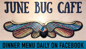 'Click' here to visit the 'June Bug Cafe' at the Yosemite Bug Now Open for Breakfast, Lunch & Dinner. They offer Fresh, Local, & Organic options... worth making a trip for!