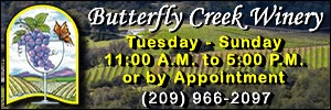 'Click' for More Info: Butterfly Creek Winery Located in Mariposa, California