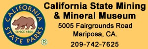 'Click' for More Info: 'California State Mining & Mineral Museum' Located in Mariposa, California