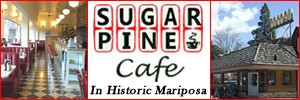 'Click' for More Info: Sugar Pine Café Located in Historic Mariposa, California