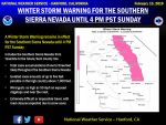 Winter Storm Warning Continues for the Sierra Nevada From Yosemite to Kings Canyon Until Sunday Afternoon
