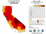California and National Drought Summary for May 11, 2021, 10 Day Weather Outlook, and California Drought Statistics – 73% of California in Extreme Drought