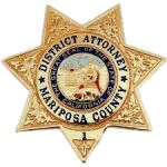 Mariposa County DA Joins Petition with 35 California District Attorney's Requesting the CDCR Repeal the Emergency Regulations Awarding Additional Credits to Over 76,000 State Prison Inmates