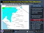 Weather Service Reports An Isolated Threat of Thunderstorms Today for Mariposa County Including Yosemite National Park and Madera County Including Oakhurst