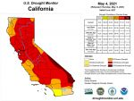 California and National Drought Summary for May 4, 2021, 10 Day Weather Outlook, and California Drought Statistics – 73% of California in Extreme Drought