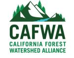 Federal Budget Approval Represents Breakthrough in Forest Management, Wildfire Funding, California Forest Watershed Alliance Says